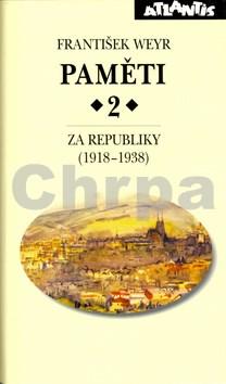 Paměti 2 Za republiky (1918-1938)