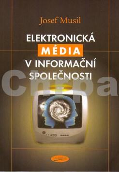 Elektronická média v iformační společmnosti