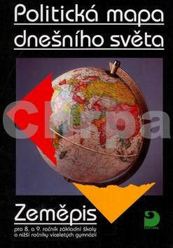 Politická mapa dnešního světa - Zeměpis pro 8. a 9. ročník ZŠ
