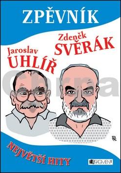 Zpěvník Jaroslav Uhlíř Zdeněk Svěrák