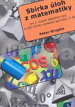 Sbírka úloh z matematiky 2.díl