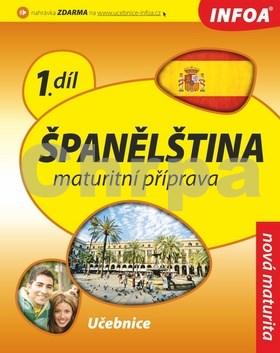Španělština 1 Maturitní příprava