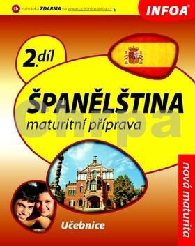 Španělština 2 Maturitní příprava