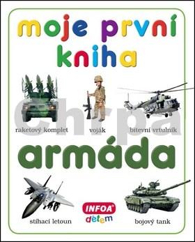 Moje první kniha Armáda
