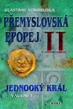 Přemyslovská epopej II.