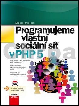 Programujeme vlastní sociální síť v PHP 5