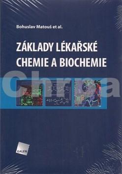 Základy lékařské chemie a biochemie