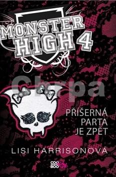 Monster High 4 Příšerná parta je zpět