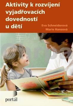 Aktivity k rozvíjení vyjadřovacích dovednosti u děti