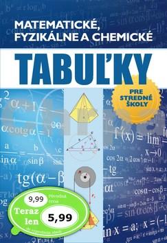 Matematické, fyzikálne a chemické tabuľky pre stredné školy
