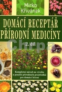 Domácí receptář přírodní medicíny 2.díl