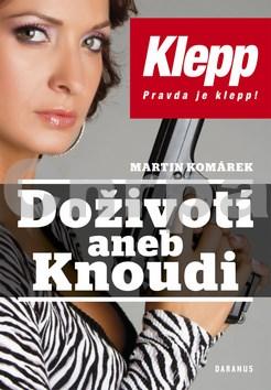 Doživotí aneb Knoudi