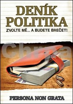 Deník politika Zvolte mě... a budete brečet!