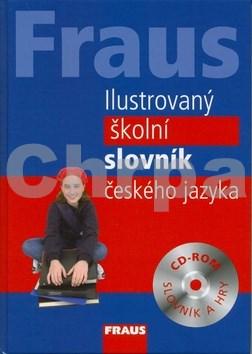 Fraus Ilustrovaný školní slovník českého jazyka