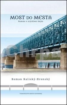 Matica slovenská Most do mesta