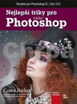 COMPUTER PRESS Nejlepší triky pro Adobe Photoshop