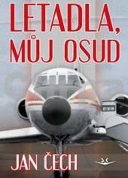 Letadla, můj osud