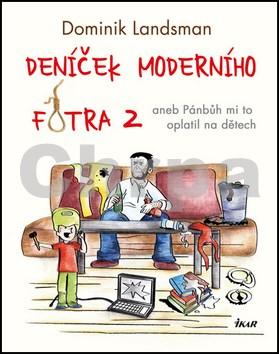 Deníček moderního fotra 2