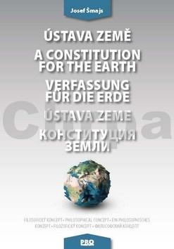 Ústava Země A constitution for the earth Verfassung für die Erde Ústava Zeme