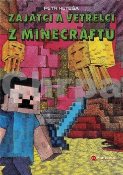 Zajatci a Vetřelci z Minecraftu