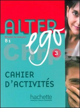 Alter Ego 3 Pracovní sešit