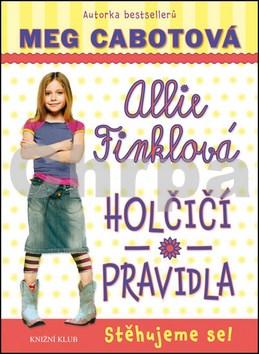 Allie Finklová Holčičí pravidla Stěhujeme se!