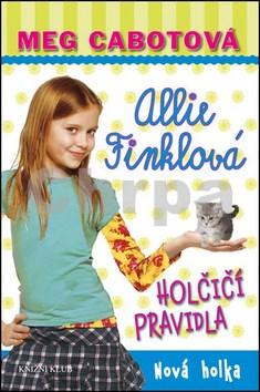 Allie Finklová Holčičí pravidla Nová holka