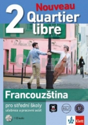 Quartier Libre 2 Nouveau pro střední školy