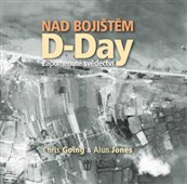 Nad bojištěm D-Day Zapomenuté svědectví