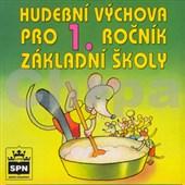 CD Hudební výchova pro 1.ročník základní školy