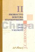 Proroctvo doktora Stankovského Žltý dom v Klokoči