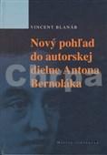 Nový pohľad do autorskej diene Antona Bernoláka