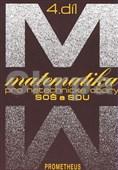 Matematika pro netechnické obory SOŠ a SOU 4.díl