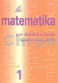 Matematika pro dvouleté a tříleté učební obory SOU 1