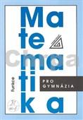Matematika pro gymnázia Funkce + CD