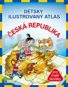 Dětský ilustrovaný atlas Česká republika