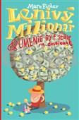 Lenivý milionár & umenie byť stále na dovolenke