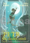 Petr a zloději stínů