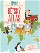 Úžasný dětský atlas zvířat