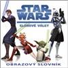 STAR WARS Klonové války - Obrazový slovník