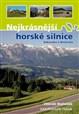 Nejkrásnější horské silnice Rakouska a Německa