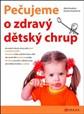 Pečujeme o zdravý dětský chrup
