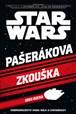 STAR WARS Pašerákova zkouška