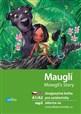 Mauglí Mowgli's Story