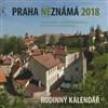 Praha neznámá - nástěnný kalendář 2018