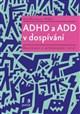 ADHD a ADD v dospívání