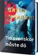 Deset Švédů musí zemřít